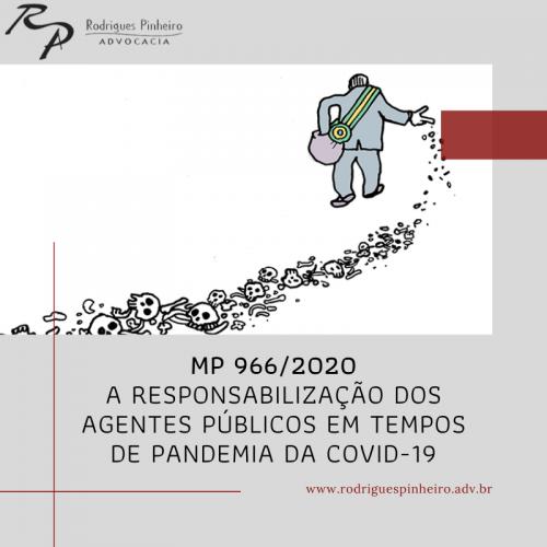 MP 966/2020: A responsabilização dos agentes públicos em tempos de pandemia da Covid-19