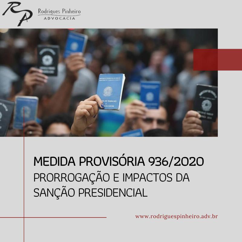 Medida Provisória 936/2020 – Prorrogação e impactos da sanção presidencial