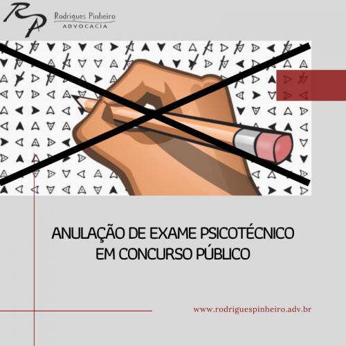 Anulação de exame psicotécnico em concurso público
