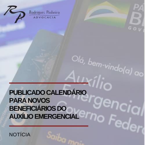 Publicado calendário para novos beneficiários do auxílio emergencial