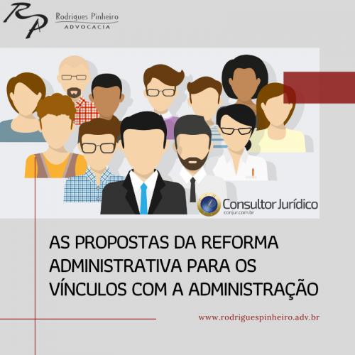As propostas da reforma administrativa para os vínculos com a Administração