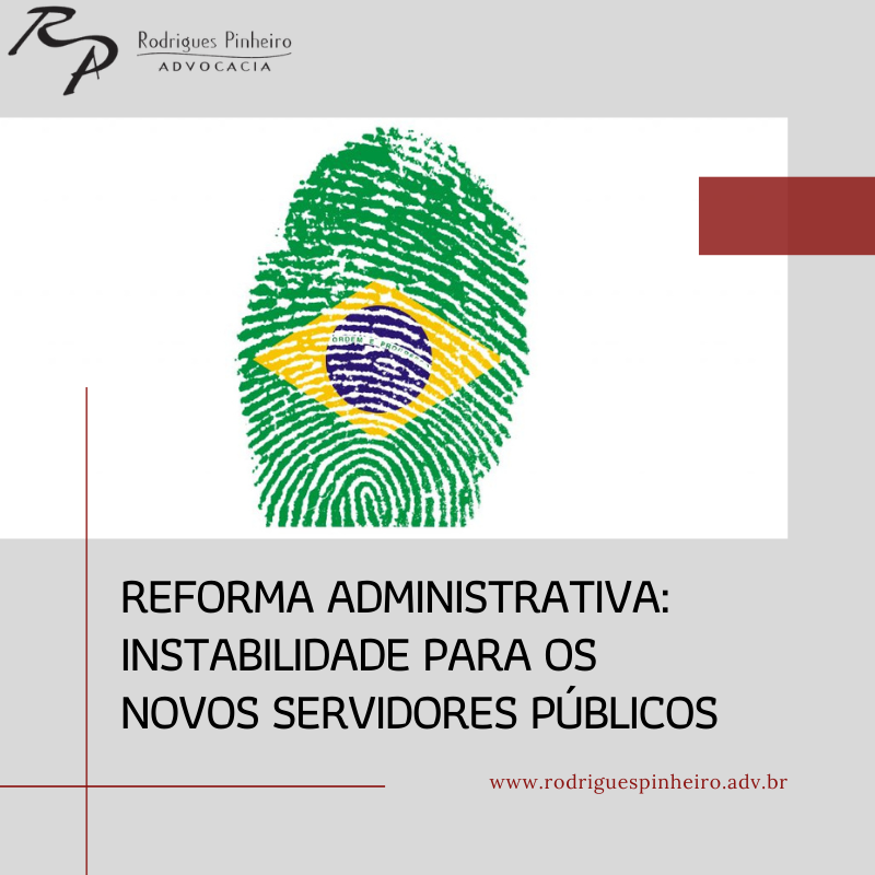 A instabilidade gerada no provimento de cargo público pós reforma administrativa
