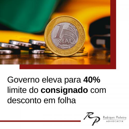Governo eleva para 40% concessão de empréstimo consignado